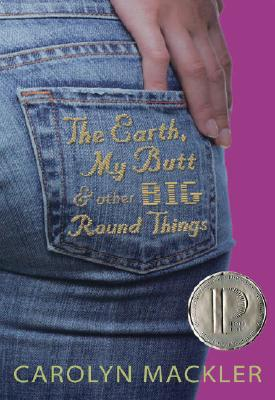 The Earth, My Butt, and Other Big Round Things Cover