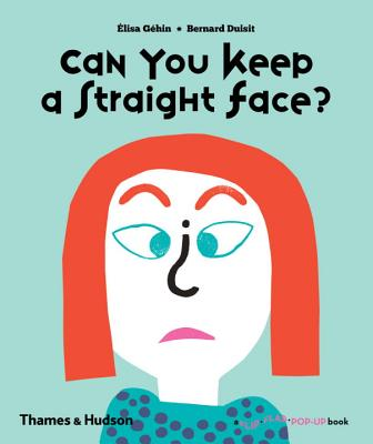 Can You Keep a Straight Face? (Flip Flap Pop-Up) Cover Image