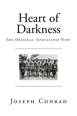 Heart of Darkness: The Original 'Apocalypse Now' Cover Image