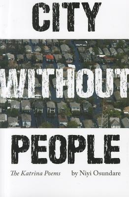City Without People: The Katrina Poems (Black Widow Press Modern Poetry) Cover Image