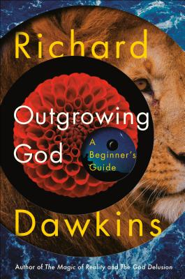 Outgrowing God: A Beginner's Guide Cover Image