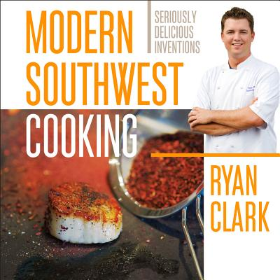 Modern Southwest Cooking Cover Image