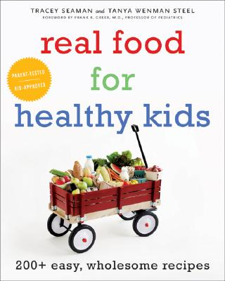 Real Food for Healthy Kids Cover