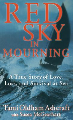 Red Sky in Mourning: A True Story of Love, Loss, and Survival at Sea Cover Image