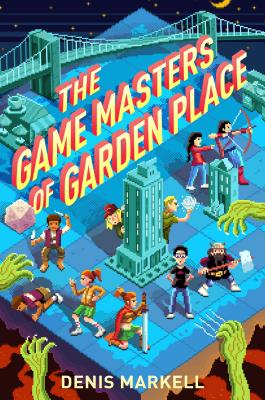 The Game Masters of Garden Place by Denis Markell