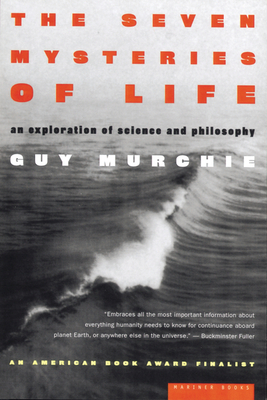 The Seven Mysteries of Life: An Exploration of Science and Philosophy Cover Image