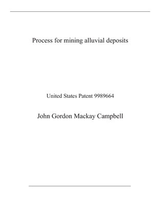 Process for mining alluvial deposits: United States Patent Cover Image