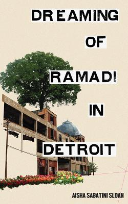 Dreaming of Ramadi in Detroit Cover Image