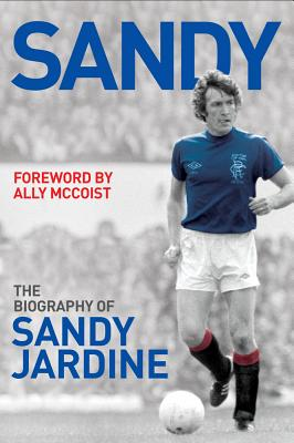 Sandy: The Biography of Sandy Jardine Cover Image