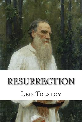 Resurrection: (Annotated with Biography and Critical Essay) Cover Image
