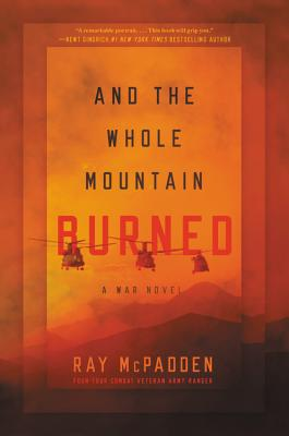 And the Whole Mountain Burned: A War Novel Cover Image