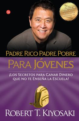 Padre rico, padre pobre para jóvenes / Rich Dad, Poor Dad for Teens Cover Image