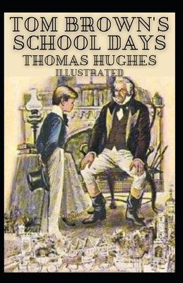 Tom Brown's School Days Illustrated Cover Image