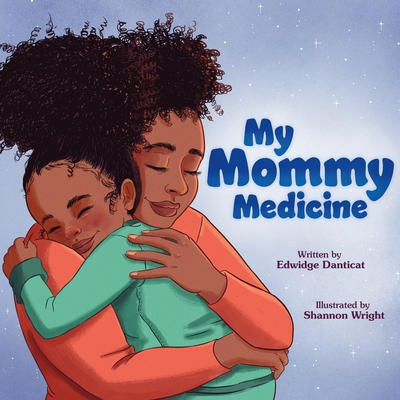 My Mommy Medicine Cover Image