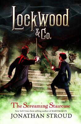 Lockwood & Co. The Screaming Staircase Cover Image