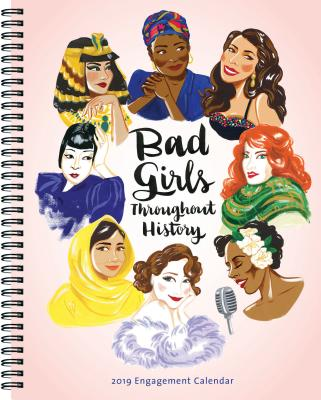 Bad Girls Throughout History 2019 Engagement Calendar Cover Image