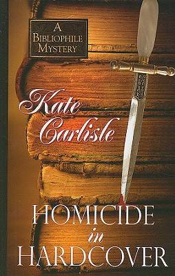 Homicide in Hardcover (Bibliophile Mysteries) Cover Image