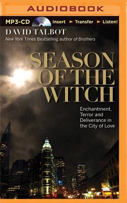 Season of the Witch: Enchantment, Terror, and Deliverance in the City of Love Cover Image