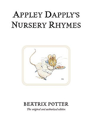 Appley Dapply's Nursery Rhymes (Peter Rabbit #22) Cover Image