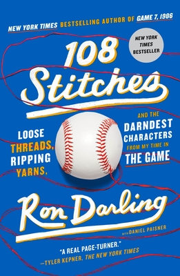 108 Stitches: Loose Threads, Ripping Yarns, and the Darndest Characters from My Time in the Game Cover Image