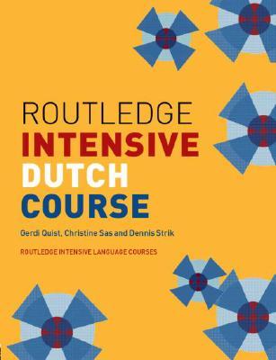 Routledge Intensive Dutch Course (Routledge Intensive Language Courses) Cover Image