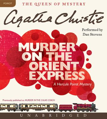 Murder on the Orient Express CD: A Hercule Poirot Mystery Cover Image