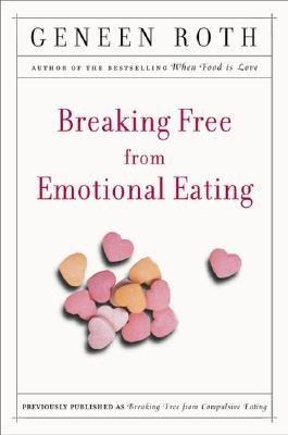 Breaking Free from Emotional Eating Cover Image