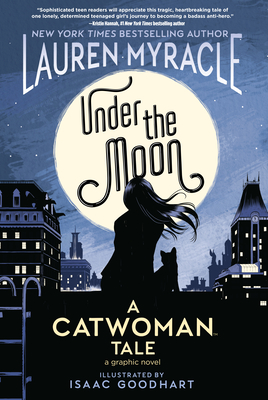 Under the Moon: A Catwoman Tale Cover Image
