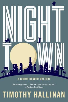 Cover for Nighttown (A Junior Bender Mystery #7)