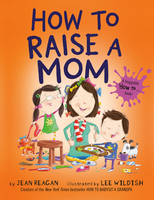 How to Raise a Mom (How To Series) Cover Image
