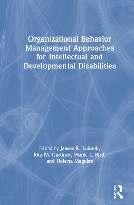 Organizational Behavior Management Approaches for Intellectual and Developmental Disabilities Cover Image