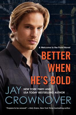 Better When He's Bold Cover