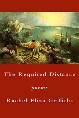 The Requited Distance: Poems Cover Image