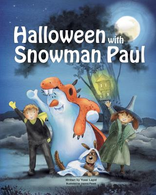Halloween with Snowman Paul (Snowman Paul Book #6) Cover Image
