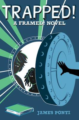 Trapped! (Framed! #3) by James Ponti