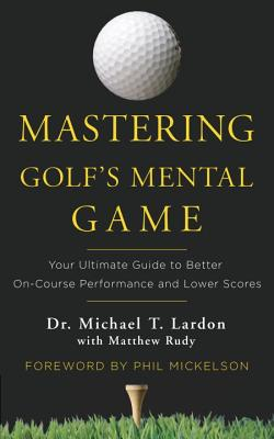 Mastering Golf's Mental Game Cover