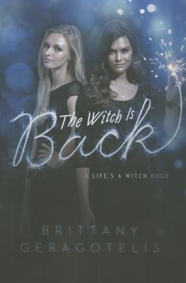 The Witch Is Back (Life's a Witch) Cover Image