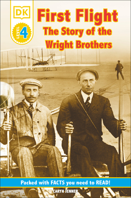 DK Readers L4: First Flight: The Story of the Wright Brothers (DK Readers Level 4) Cover Image