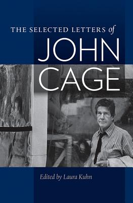 The Selected Letters of John Cage Cover Image