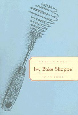 Ivy Bake Shoppe Cookbook Cover Image