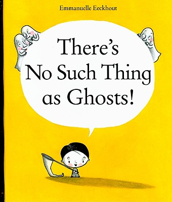 There's No Such Thing as Ghosts! Cover