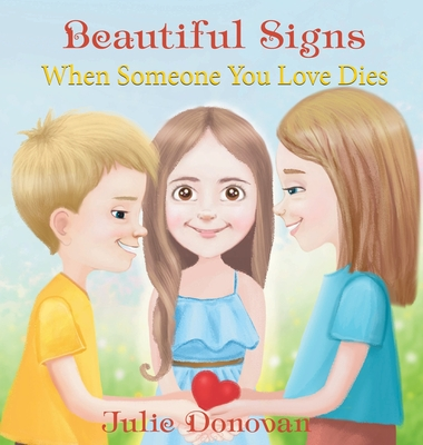 Beautiful Signs: When Someone You Love Dies Cover Image
