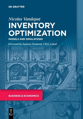 Inventory Optimization: Models and Simulations Cover Image