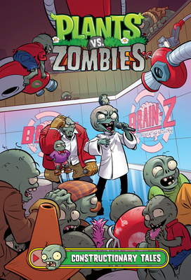 Plants vs. Zombies Volume 18: Constructionary Tales Cover Image
