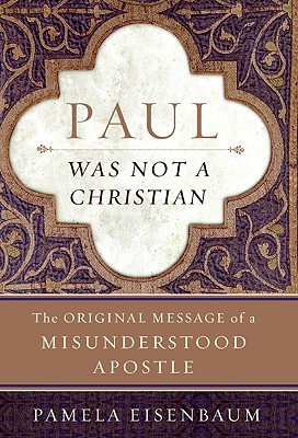 Paul Was Not a Christian Cover