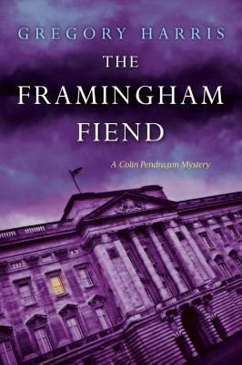 The Framingham Fiend (A Colin Pendragon Mystery #6) Cover Image