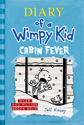 Cabin Fever (Diary of a Wimpy Kid #6) Cover Image