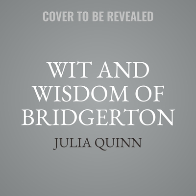 Wit and Wisdom of Bridgerton Cover Image