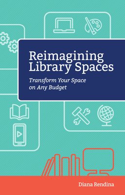 Reimagining Library Spaces: Transform Your Space on Any Budget Cover Image