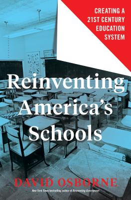 Reinventing America's Schools: Creating a 21st Century Education System Cover Image